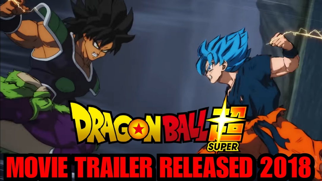 Dragon Ball Super Broly Movie Trailer English Dub Reveal Comic Con 2018